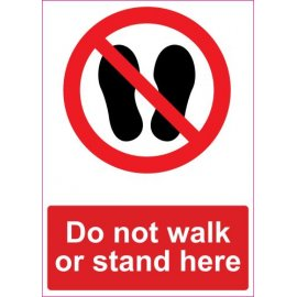 Lipdukas Do not walk or stand here