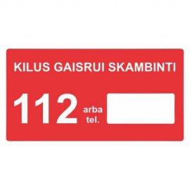 Lipdukas Kilus gaisrui skambinti 112
