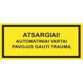 Lipdukas Atsargiai! Automatiniai vartai Pavojus gauti traumą