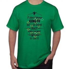 Marškinėliai I dont know kung fu