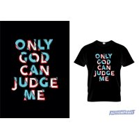 Marškinėliai Only God can Judge Me