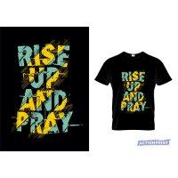Marškinėliai Rise Up Pray
