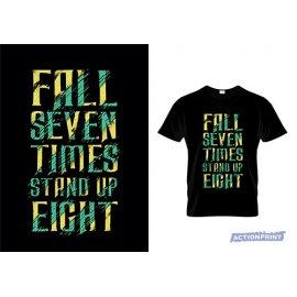 Marškinėliai Fall Seven Times Stand Up Eight