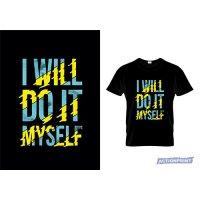 Marškinėliai I Will Do It Myself