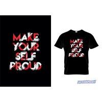 Marškinėliai Make Your Self Proud