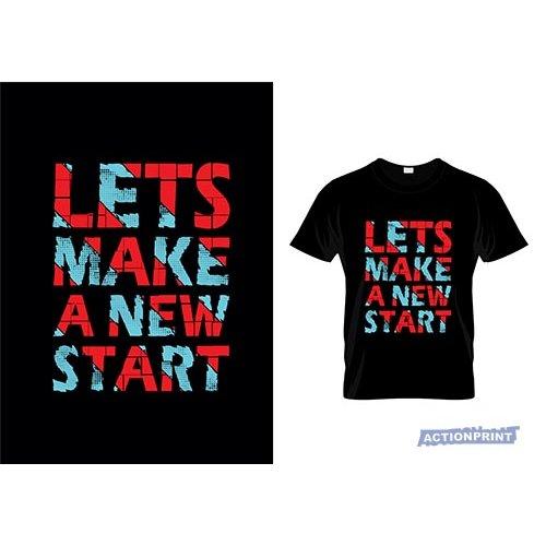Marškinėliai Lets Make A New Start