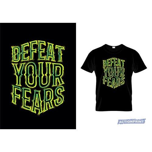 Marškinėliai Defeat Your Fears
