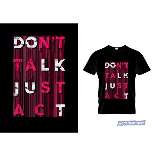Marškinėliai Don't Talk Just Act