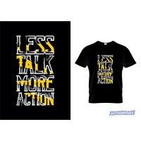 Marškinėliai Less Talk More Action