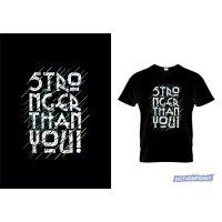 Marškinėliai Stronger Than You