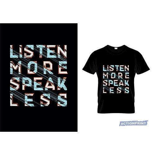 Marškinėliai Listen More Speak Less