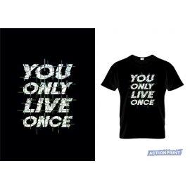 Marškinėliai You Only Live Once