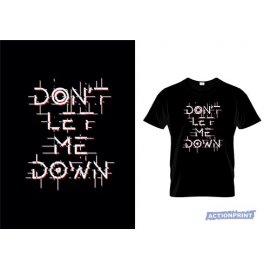 Marškinėliai Don't Let Me Down