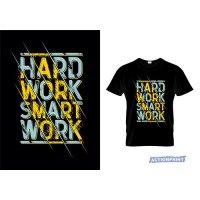 Marškinėliai Hard Work Smart Work